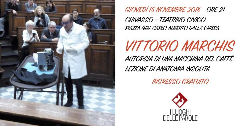 Vittorio Marchis, Autopsia di una macchina del caffé
