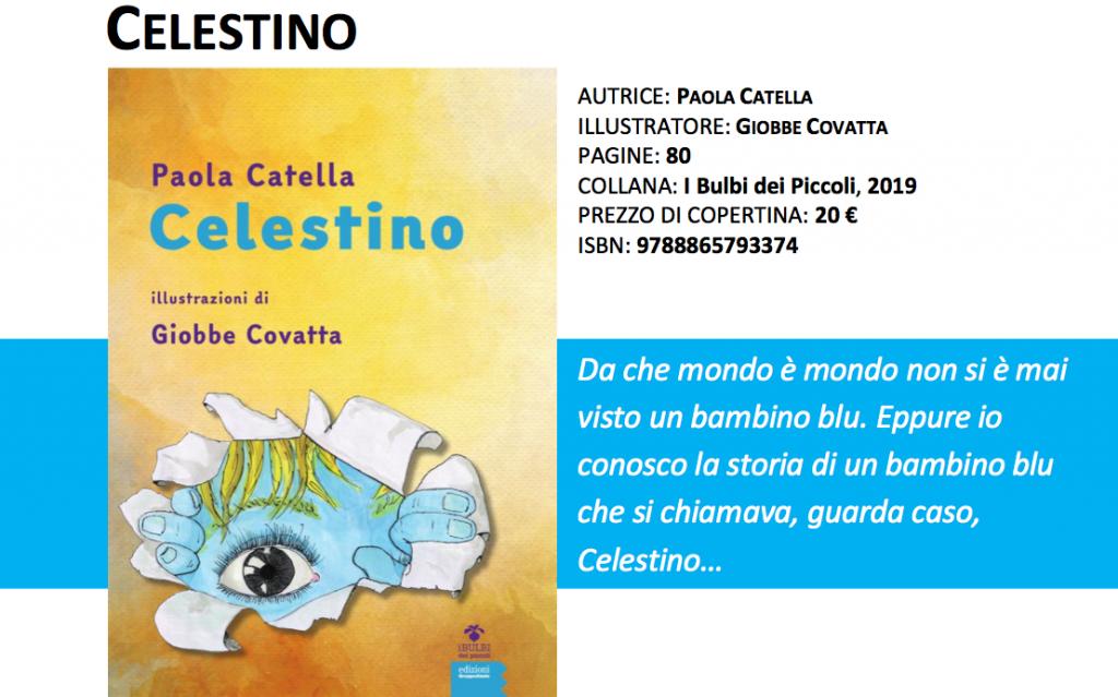 Celestino; scritto da Paola Catella con illustrazioni di Giobbe Covatta